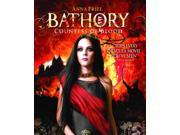 BATHORY: COUNTESS OF BLOOD 9SIAA763VV8292