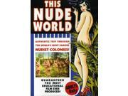 This Nude World: an Authentic Trip Through the Wor 9SIAA765863725