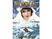 WAY DOWN EAST:SILENT CLASSIC 9SIAA765861093
