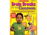 Scholastic 978-0-545-07474-2 Brain Breaks for the Classroom