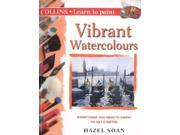 Collins Learn to Paint - Vibrant Watercolours 9SIABBU4R87370