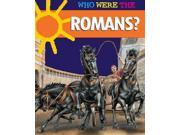 The Romans? (Who Were the  ...?)