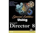 Using Director 8 Special Edition (Special Edition Using) 9SIABBU4R99154