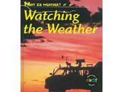 What Is Weather?: Watching the Weather       (Cased) 9SIABBU4UA4674