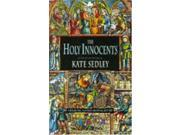 The Holy Innocents (A Roger the Chapman medieval mystery)