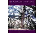 The Message of Sacred Places: Cathedrals of the spirit