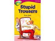 Oxford Reading Tree: Stage 10: TreeTops More Stories A: Stupid Trousers (Treetops Fiction)
