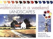 Watercolours in a Weekend: Landscapes