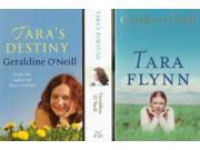 Geraldine O'Neill : The Tara Flynn Trilogy (Tara Flynn, Tara's Fortune, Tara's Destiny) 3 Book Collection / Set / Pack