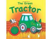 The Green Tractor (Igloo Books Ltd Vehicle Sounds)