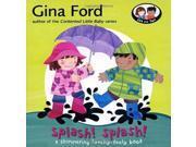 Splash! Splash!: A Touchy Feely Board Book (Ella & Tom Touchy Feely Book) 9SIABBU4TY2656