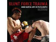 Blunt Force Trauma: Mixed Martial Arts Photography 9SIABBU4SM4653