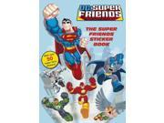 DC Super Friends: The Super Friends Sticker Book 9SIABBU4T04575