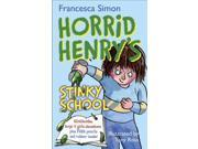 Horrid Henry's Stinky School Pack