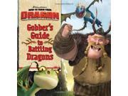 How to Train Your Dragon: Gobber's Guide to Battling Dragons (DreamWorks How to Train Your Dragon (Harperfestival)) 9SIABBU4SP0406