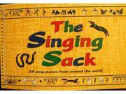 The Singing Sack: 28 Song-stories from Around the World (Music Series)