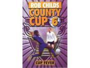 Cup Fever (County Cup: 6) 9SIABBU4T68556