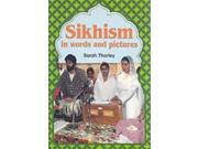 Sikhism in Words and Pictures (Words & Pictures) 9SIABBU4SR0702