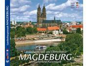 Landeshauptstadt und Elbmetropole Magdeburg - Mittelalterliche Kaiserstadt