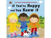 Ladybird Sing-along Rhymes: If You're Happy and You Know It
