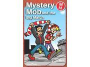 Mystery Mob: The Big Match 9SIABBU4SS8660