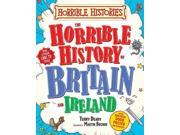 The Horrible History of Britain (Horrible Histories)