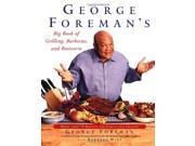 George Foreman's Big Book of Grilling, Barbecue and Rotisserie 9SIABBU4T40018