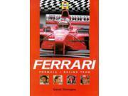 Ferrari: Formula 1 Racing Team (Formula 1 Teams)