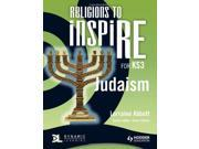 Religions to InspiRE for KS3: Judaism: Pupil's Book