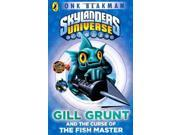 Skylanders Mask of Power: Gill Grunt and the Curse of the Fish Master: Book 2 9SIABBU54M4703