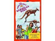 Kangaroos and the Outback: Travel in Australia (Adventures of Kerrigan Kids)