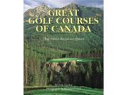 The Great Golf Courses of Canada 9SIABBU4TZ1231