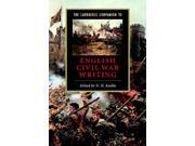 The Cambridge Companion to Writing of the English Revolution (Cambridge Companions to Literature) 9SIABBU4TK5936