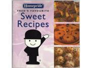 Fred's Favourite Sweet Recipes (Homepride Fred's Favourite series)