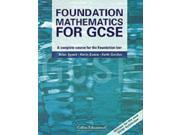 Mathematics for GCSE - Foundation Mathematics for GCSE: A Complete Course for the Foundation Tier