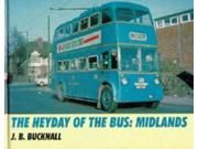The Heyday of the Bus: Midlands