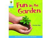 Oxford Reading Tree: Stage 3: Floppy's Phonics Non-Fiction: Fun in the Garden