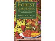 Forest Gardening: Cultivating an Edible Landscape 9SIABBU4T65530