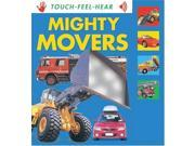 Mighty Movers (Touch, Feel, Hear S.)