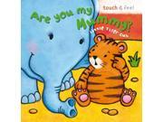 Little Tiger: Are You My Mummy? (Board Book 200)