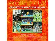World Cup: Cricket's Clash of the Titans (Cricket World Cup) 9SIABBU4U03367