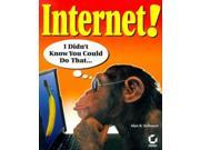 Internet!: I Didn't Know You Could Do That....