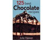125 Best Chocolate Recipes 9SIABBU4TJ0375