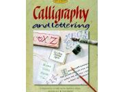Calligraphy and Lettering [The Art and Craft Library Series]