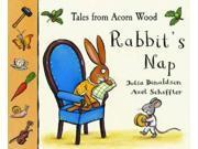 Tales from Acorn Wood: Rabbit's Nap: A lift-the-flap book