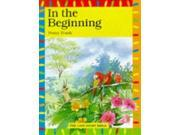 In the Beginning (Lion Story Bible) 9SIABBU4SN2716