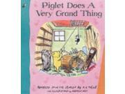 Piglet Does a Very Grand Thing (Winnie the Pooh) 9SIABBU4U42575