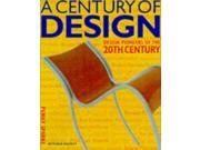 ISBN 9781840000009 product image for A Century of Design: Design Pioneers of the 20th Century | upcitemdb.com