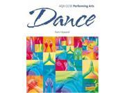 AQA GCSE Performing Arts: Dance Textbook