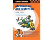 Crash Course:  Metabolism and Nutrition (Crash Course-UK)